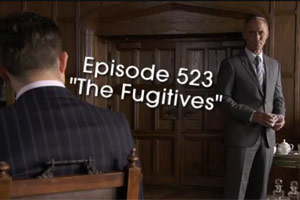 S05E23 Preview : « The Fugitives »
