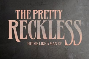 The Pretty Reckless – Hit Me Like A Man (paroles)